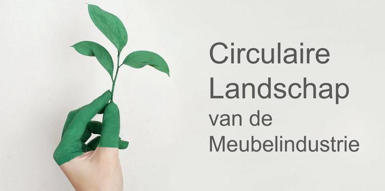 Circulaire landschap meubelindustrie