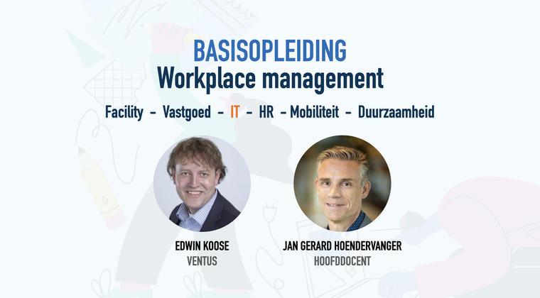 <span>Goede kennis van IT niet meer weg te denken</span><span>bij workplace management</span>